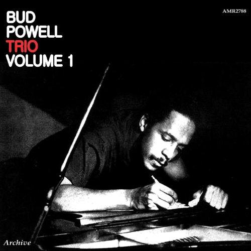 Bud Powell Trio Volume 1