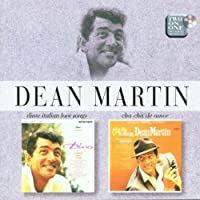 Italian Love Songs / Cha Cha De Amor by Dean Martin (2000-01-25)