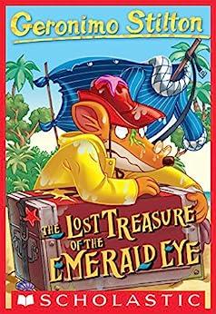 [Geronimo Stilton]のGeronimo Stilton #1: Lost Treasure of the Emerald Eye (English Edition)