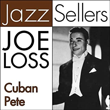 Cuban Pete (JazzSellers)