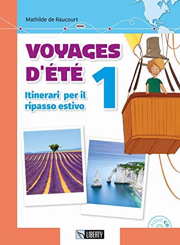 Voyages d'été. Itinerari per il ripasso estivo. Per le Scuole. Con File audio per il download: Voyages d'été. Itinerari per il ripasso estivo. Per le Scuole. Con CD-Audio [Lingua francese]: 1