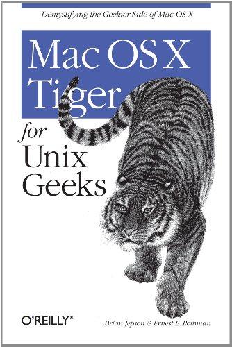 Mac OS X Tiger for Unix Geeks (English Edition)