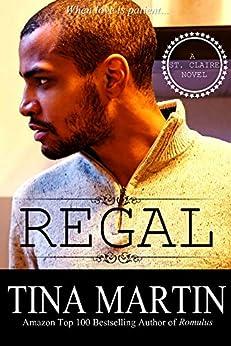 Regal (A St. Claire Novel Book 4) by [Tina Martin]