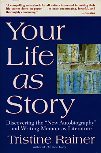 Your Life as Story: Discovering the