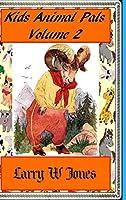 Kids Animal Pals Volume 2