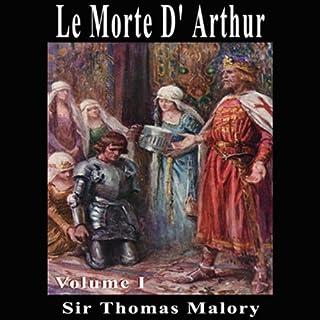 Le Morte D'Arthur, Volume 1 audiobook cover art