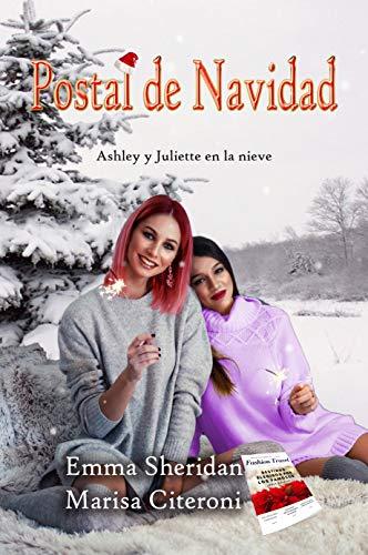 Postal de Navidad: Ashley y Juliette en la nieve de Marisa Citeroni y Emma Sheridan