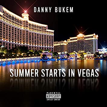 Summer Starts in Vegas