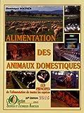 Alimentation des animaux domestiques, tome 1