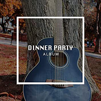 Soft Carnival Dinner Party Album