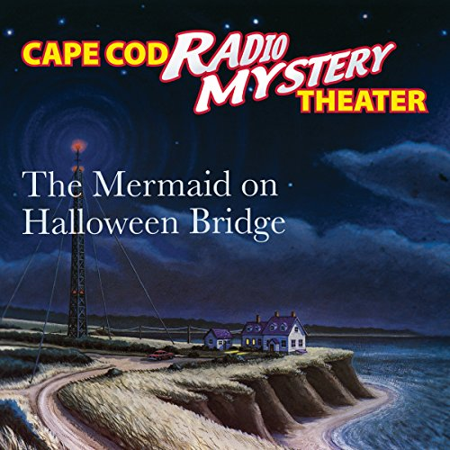 The Mermaid on Halloween Bridge audiobook cover art