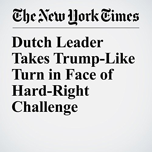 Dutch Leader Takes Trump-Like Turn in Face of Hard-Right Challenge copertina