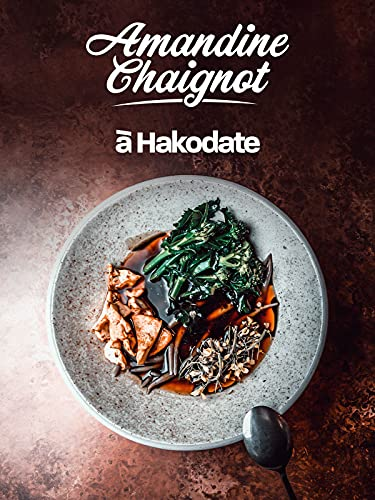 Amandine Chaignot à Hakodate