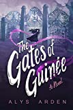 The Gates of Guinée: (The Casquette Girls series, book 4)