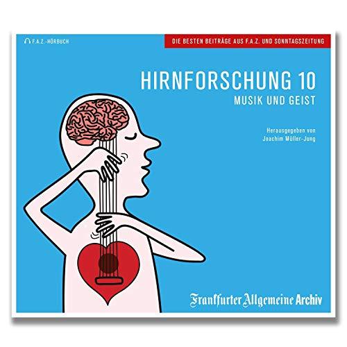 Musik und Geist: Hirnforschung 10