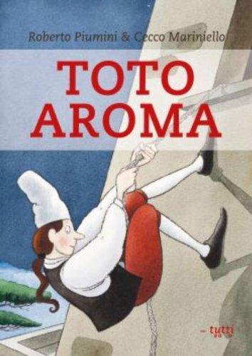 Toto Aroma: uitvinder van de pizza