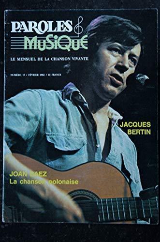 Paroles & Musique 17 * 1982 02 * JACQUES BERTIN JOAN BAEZ