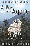 A Boy of the Agoge (Leonidas of Sparta Book 1) (English Edition)...