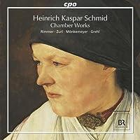 シュミット:室内楽作品集(Schmid:Late Chamber Works)