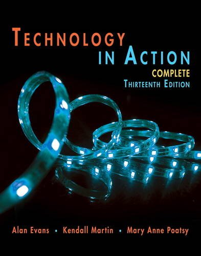 Technology In Action Complete (Evans, Martin & Poatsy, Technology in Action Series)