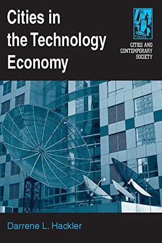 Cities in the Technology Economy (Cities and Contemporary Society (Paperback))
