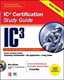 Internet Core and Computing IC3 Certification Global Standard 3 Study Guide (Certification Press)