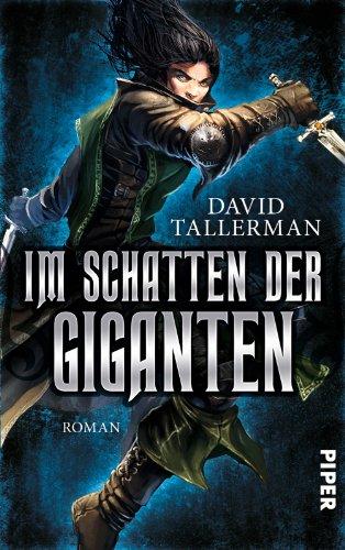 Im Schatten der Giganten: Roman