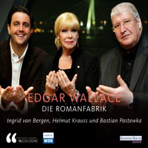 Edgar Wallace. Die Romanfabrik Titelbild