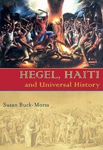 Hegel, Haiti, and Universal History (Pitt Illuminations)