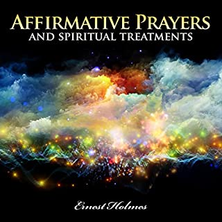 Affirmative Prayers and Spiritual Treatments audiobook cover art