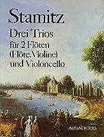 STAMITZ C. - Trios (3) para 2 Flautas y Violoncello (Partes) (Morgan)