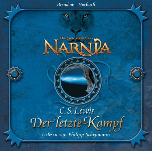 Die Chroniken von Narnia. Der letzte Kampf. 4 CDs by Unknown(2015-04)