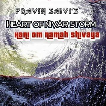 Heart Of Nivar Storm (Hari Om Namah Shivaya)