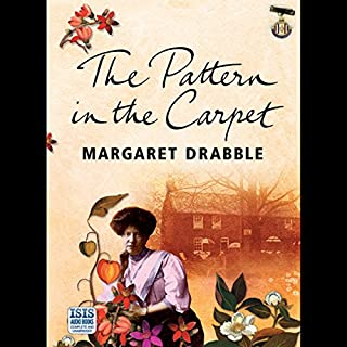 The Pattern in the Carpet                   By:                                                                                                                                 Margaret Drabble                               Narrated by:                                                                                                                                 Diana Bishop                      Length: 11 hrs and 8 mins     5 ratings     Overall 2.6