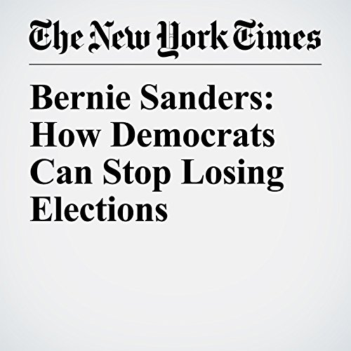 Bernie Sanders: How Democrats Can Stop Losing Elections audiobook cover art