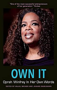 Own It: Oprah Winfrey In Her Own Words (In Their Own Words)