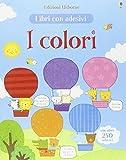 I colori. Con adesivi. Ediz. illustrata