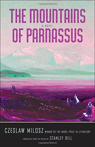 Image of The Mountains of Parnassus (The Margellos World Republic of Letters)
