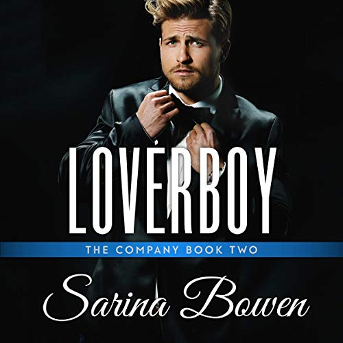 Loverboy Audiobook By Sarina Bowen cover art