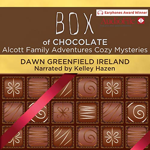 Box of Chocolate: Alcott Family Adventures Cozy Mysteries cover art