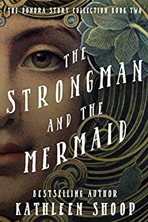 The Strongman and the Mermaid