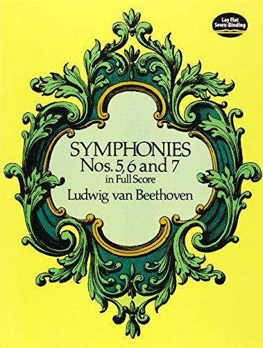 Symphonies Nos. 5, 6 & 7 (Full Score): Partitur für Orchester (Dover Music Scores)