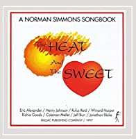 Heat & the Sweet
