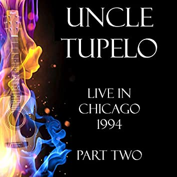 Live in Chicago 1994 Part Two (Live)