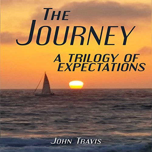 The Journey: A Trilogy of Expectations audiobook cover art