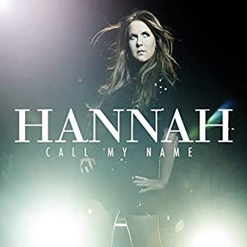 Call My Name (Part One)
