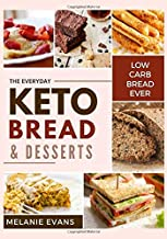 Keto Bread and Desserts: Less than 5 g net carb recipes from bagel loaves, cheesy bread to cream donut cake (The Keto Dream)