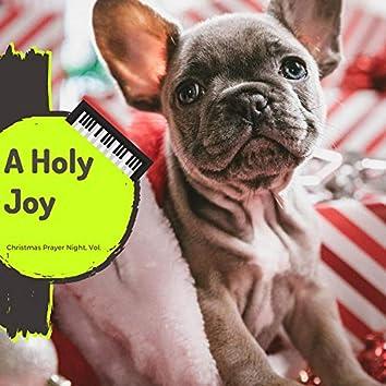 A Holly Joy - Christmas Prayer Night, Vol. 1