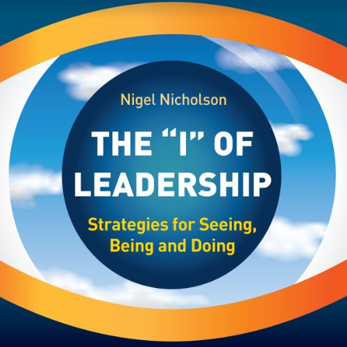 The I of Leadership audiobook cover art