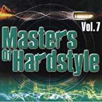 Vol. 7-Masters of Hardstyle